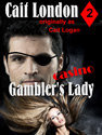 gamblers lady cait london