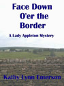 face down o'er the border ebook kathy lynn emerson