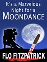 it's a marvelous night for a moondance flo fitzpatrick