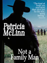 not a family man ebook patricia mclinn