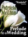 prelude to a wedding ebook patricia mclinn