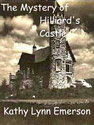 the mystery of hilliard's castle ebooks kathy lynn emerson