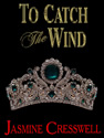 to catch the wind jasmine cresswell ebook